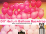 DIY Helium Balloons with Helium Gas Tank Rental